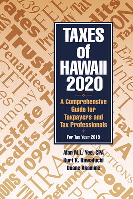 Taxes of Hawaii 2020 -A Comprehensive Guide for Taxpayers and Tax Professionals