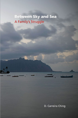Between Sky and Sea - A Family's Struggle