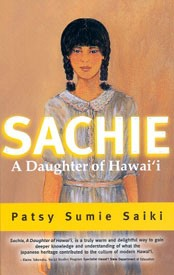 Sachie: A Daughter of Hawai'i