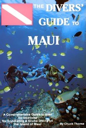 The Divers' Guide to Maui