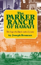 The Parker Ranch of Hawaii