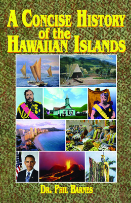 180700 A Concise History of the Hawaiian Islands