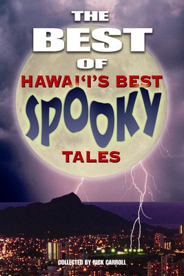 The Best of Hawaii's Best Spooky Tales