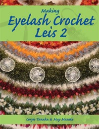 Making eyelash crochet Leis 2