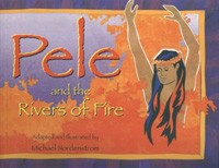 Pele and the Rivers of Fire