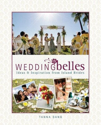 Wedding Belles: Ideas & Inspiration from Island Brides