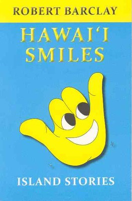 Hawai'i Smiles: Island Stories