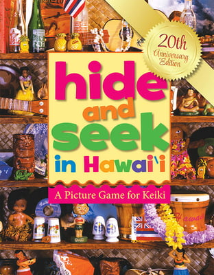 Hide and Seek in Hawai'i - 20th Anniversary Edition