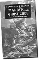 Hawaiian Legends or Ghosts and Ghost Gods