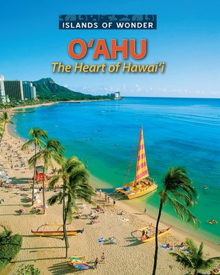 ISLANDS OF WONDER O'AHU - The Heart of Hawai'i