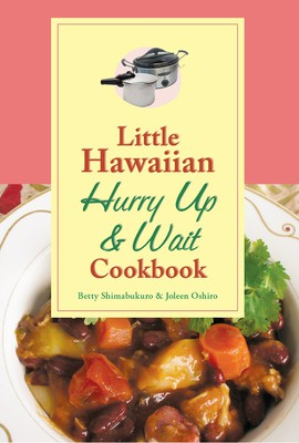 LITTLE HAWAIIAN HURRY UP & WAIT COOKBOOK