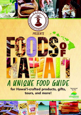 Foods of Hawai'i -A unique food guide for Hawai'i-crafted products, gifts, tours, and more!
