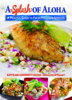 A Splash of Aloha: A Healthy Guide to Fresh Hawaiian Seafood