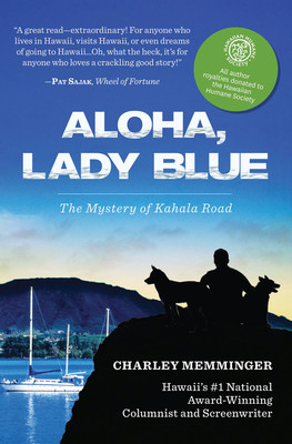 Aloha, Lady Blue - The Mystery of Kahala Road