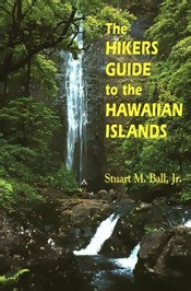 The Hikers Guide to the Hawaiian Islands 1999