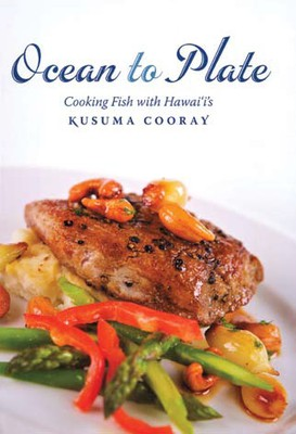 Ocean to Plate: Cooking Fish with Hawaii's Kusuma Cooray