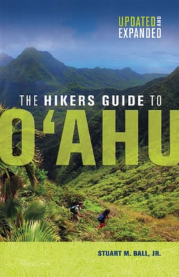 The Hikers Guide to Oahu – Updated and Expanded
