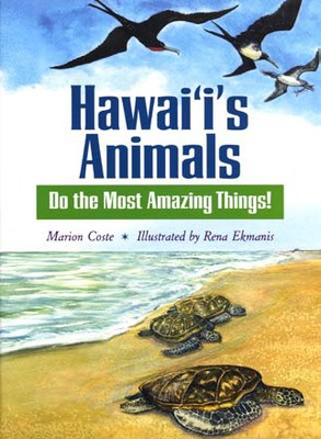 Hawaii's Animals Do the Most Amazing Things!