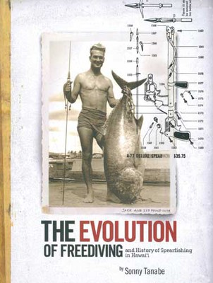 The Evolution of Freediving - And History of Spearfishing in Hawai`i