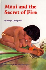 Maui and the Secret of Fire