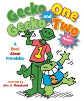 Gecko One and Gecko Two in Hawai'i - A Book About Friendship