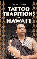 Tattoo Traditions of Hawaii