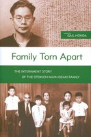Family Torn Apart: The Internment Story of the Otokichi Ozaki Family