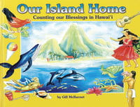 Our Island Home - Counting our Blessings in Hawaii