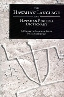 The Hawaiian Language and Hawaiian-English Dictionary