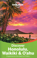 Discover Honolulu, Waikiki & O'ahu, 2nd Edition - Experience the best of O'ahu