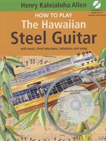 How to Play The Hawaiian Steel Guitar