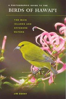 A Photographic Guide to the Birds of Hawai'i