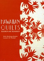Arts & Crafts Hawaiian Quilts: Tradition and Transition