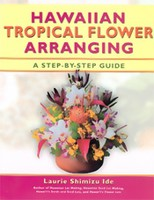 Arts & Crafts Hawaiian Tropical Flower Arranging, A Step-by-Step Guide