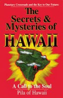 The Secrets and Mysteries of Hawaii