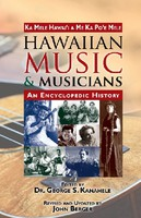 Hawaiian Music & Musicians - An Encyclopedic History