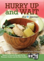 Hurry Up and Wait - Hawai'i's Favorite Recipes for the Pressure Cooker and the Slow Cooker