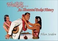 Waikiki… An Illustrated Pocket History