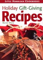 Little Hawaiian Cookbooks - Holiday Gift-Giving Recipes