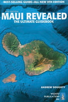 Maui Revealed -The Ultimate Guidebook, 9th Edition