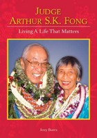 Judge Arthur S.K. Fong: Living a Life That Matters