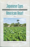 Japanese Eyes American Heart, Volume 3 -Learning to Live in Hawai'i