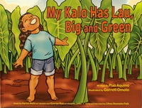 My Kalo Has Lau, Big and Green
