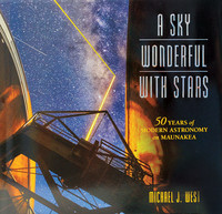 A Sky Wonderful with Stars - 50 Years of Modern Astronomy on Maunakea