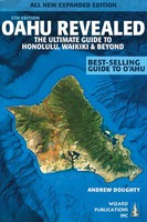 Oahu Revealed: The Ultimate Guide to Honolulu, Waikiki and Beyond, 5th Edition