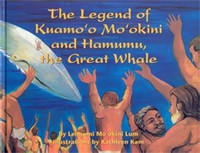 The Legend of Kuamo'o Mo'okini and Hamumu the Great Whale