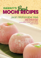 Hawai'i's Best Mochi Recipes