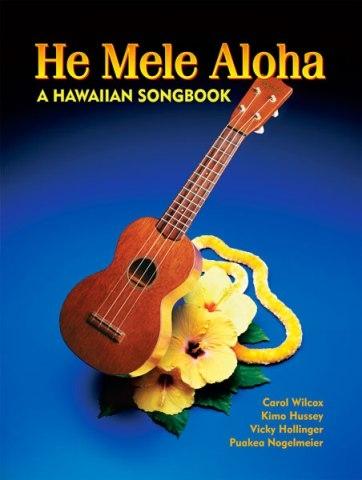 He Mele Aloha: A Hawaiian Songbook (English)