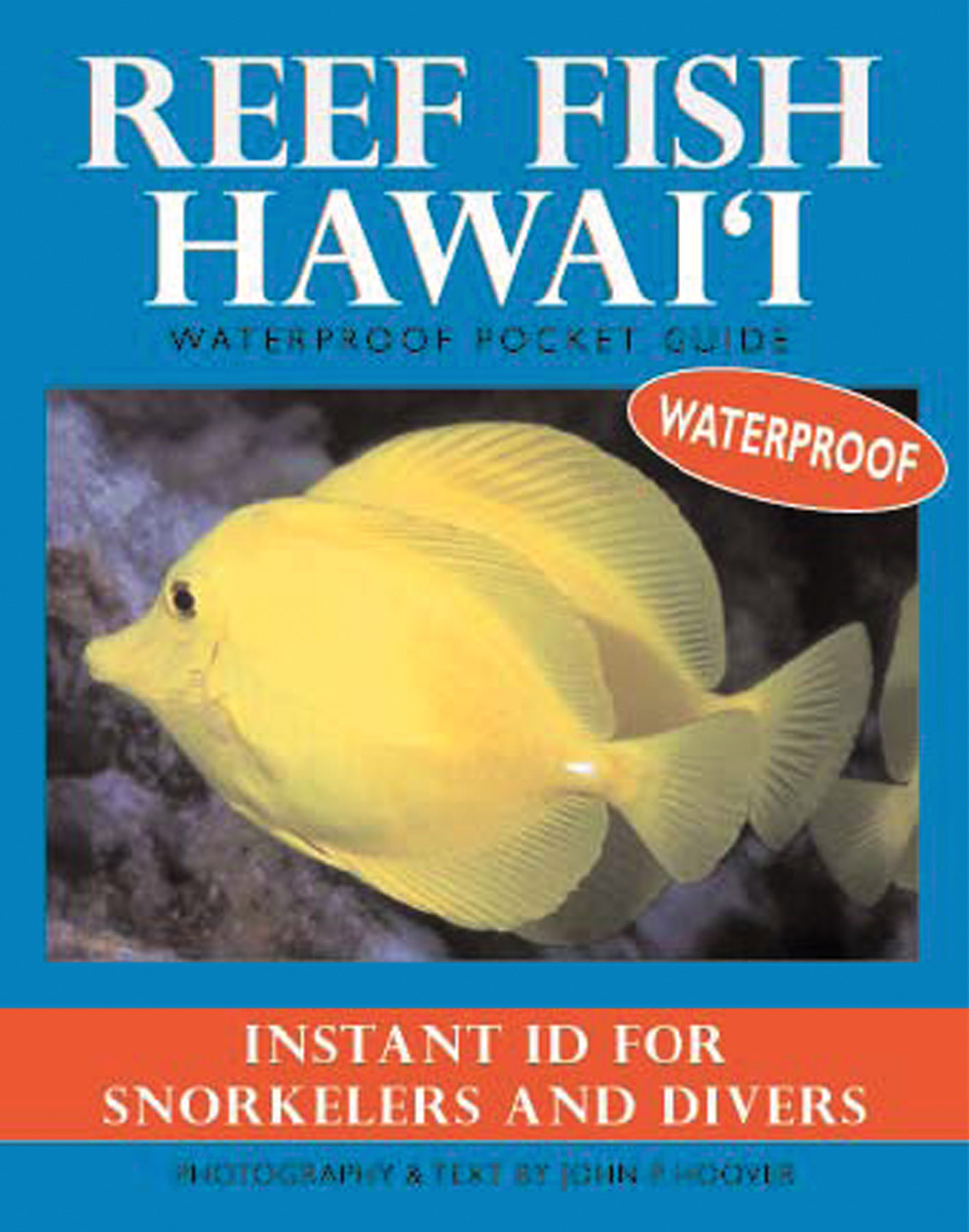 Reef fish hawai 39 i waterproof pocket guide for Urine smells like fish after eating fish