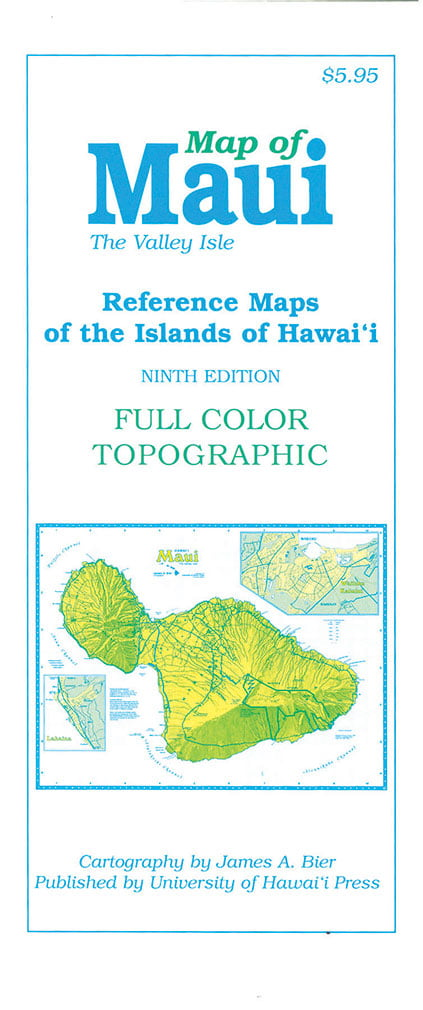 Topographic Map Of Maui.Map Of Maui The Valley Isle 9th Edition
